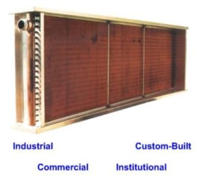 Coils - Industrial, Custom-Built, Commerical, and Institutional